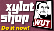 Visit the Xylot Shop. Do it now!